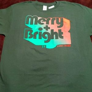 T-Shirt MERRY & Bright... or Something